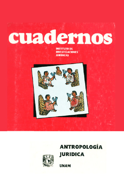 Cuadernos del Instituto de Investigaciones Jurídicas. Antropología jurídica
