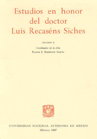 Estudios en honor del doctor Luis Recaséns Siches, t.II