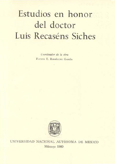 Estudios en honor del doctor Luis Recaséns Siches, t.I
