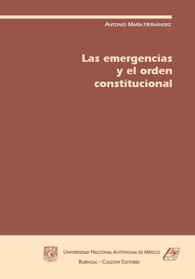 Las emergencias y el orden constitucional, 2a. ed.
