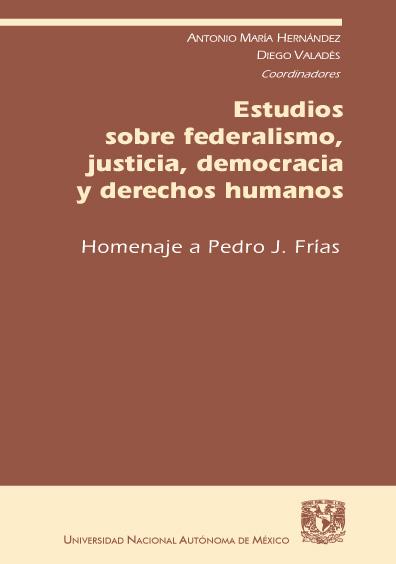 Estudios sobre federalismo, justicia, democracia y derechos humanos