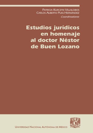 Estudios jurídicos en homenaje al doctor Néstor de Buen Lozano
