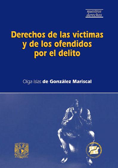Derechos de las víctimas y de los ofendidos por el delito