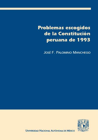Problemas escogidos de la Constitución peruana de 1993