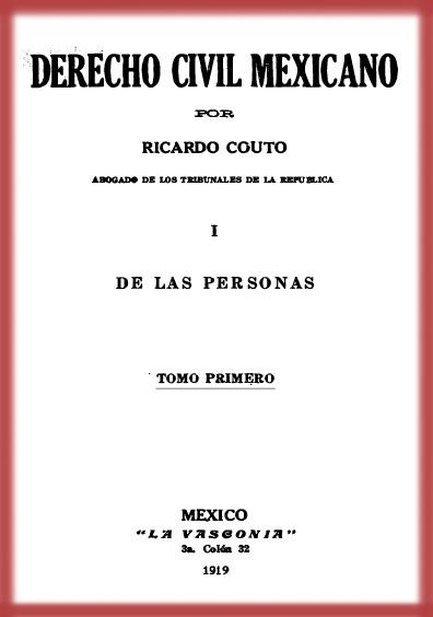 Derecho civil mexicano. De las personas, tomo I