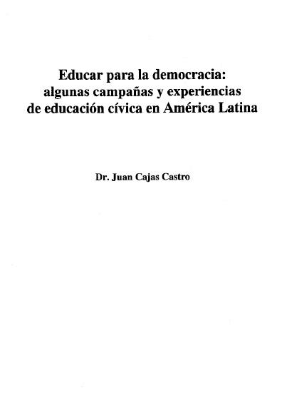 Educar para la democracia: algunas campañas y experiencias de educación cívica en América Latina