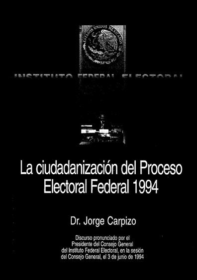La ciudadanización del padrón electoral federal de 1994