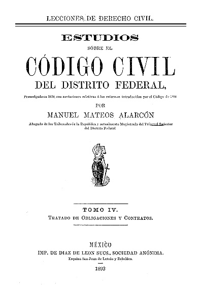 Estudios sobre el Código Civil del Distrito Federal, t. IV