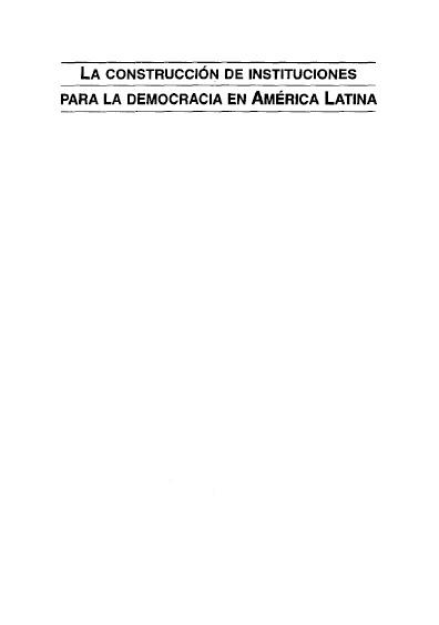 La construcción de instituciones para la democracia en América Latina
