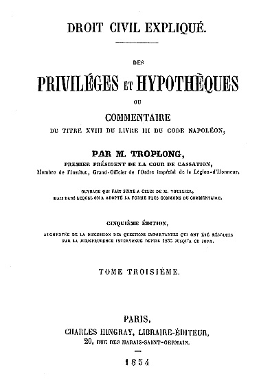 Droit civil expliqué des priviléges et hypothèques, t. III