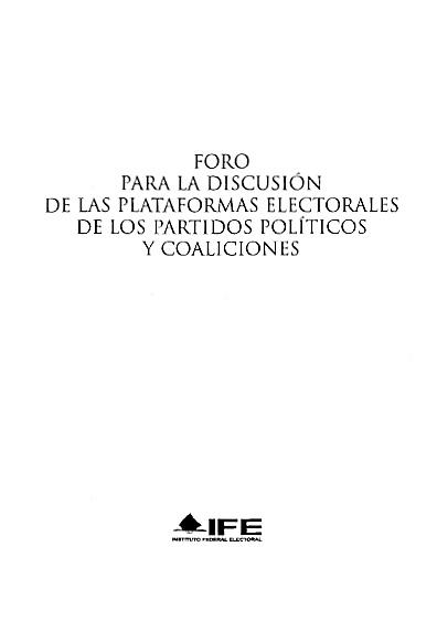 Foro para la discusión de las plataformas electorales de los partidos políticos y coaliciones
