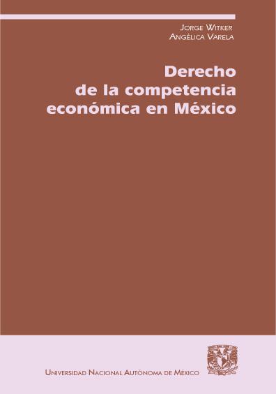 Derecho de la competencia económica en México