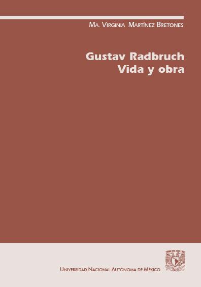 Gustav Radbruch. Vida y obra, 2a. ed.