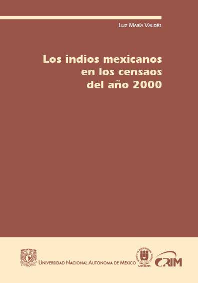 Los indios mexicanos en los censos del año 2000