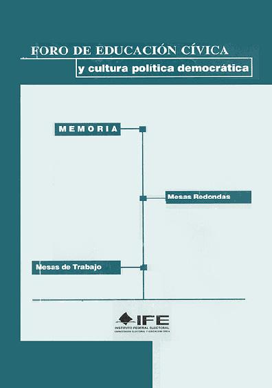 Foro de educación cívica y cultura política democrática