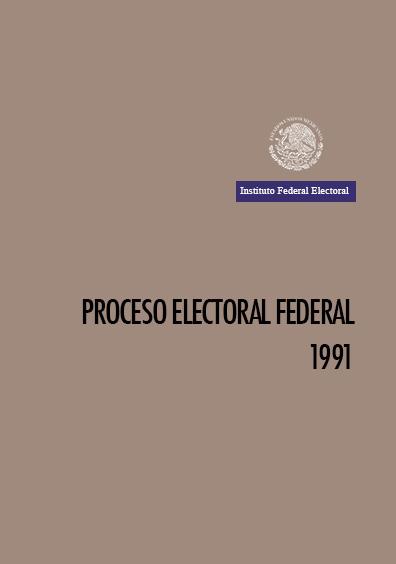 Introducción al proceso electoral federal 1991