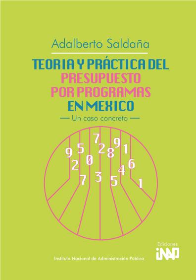 Teoría y práctica del presupuesto por programas en México. Un caso concreto