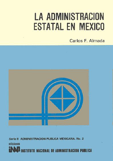 La administración estatal en México