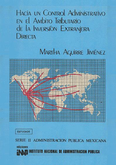 Hacia un control administrativo en el ámbito tributario de la inversión extranjera directa
