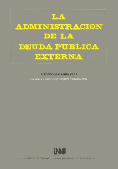 La administración de la deuda pública externa