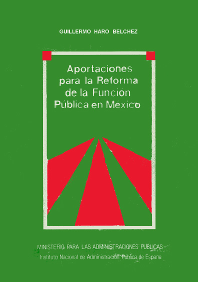 Aportaciones para la reforma de la función pública en México