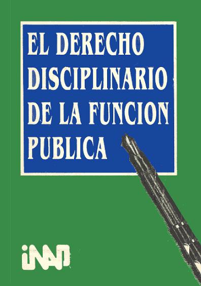 El derecho disciplinario de la función pública