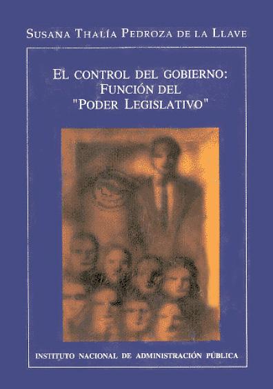 """El control del gobierno: función del """"Poder Legislativo"""""""