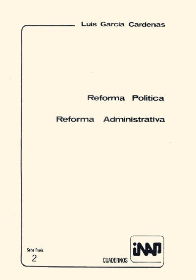 Praxis 002. Reforma política. Reforma administrativa