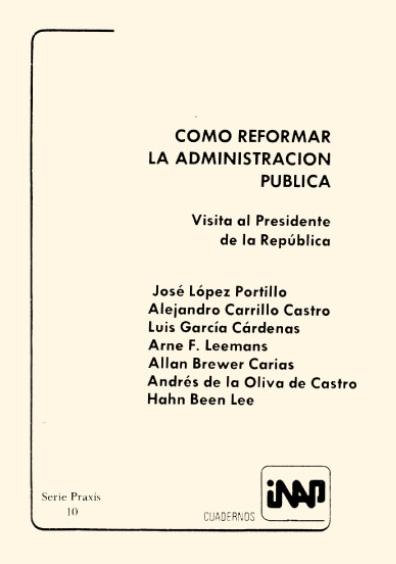 Praxis 010. Cómo reformar la administración pública. Visita al presidente de la República