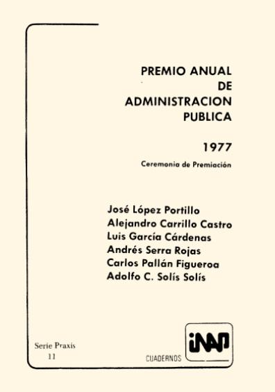 Praxis 011. Premio Anual de Administración Pública 1977. Ceremonia de premiación