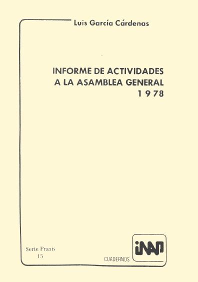 Praxis 015. Informe de actividades de la asamblea General 1978