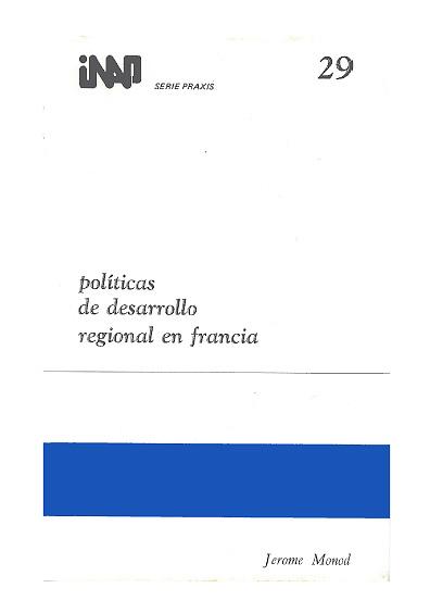 Praxis 029. Políticas de desarrollo regional en Francia