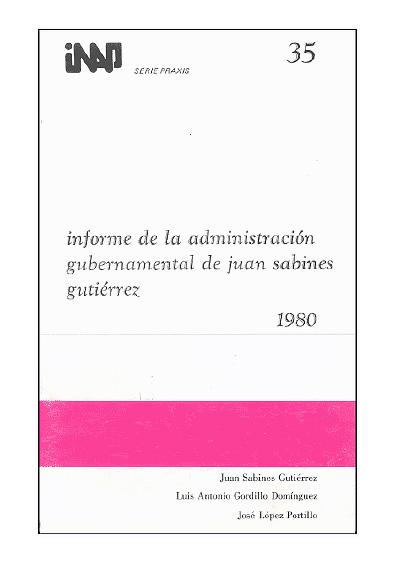 Praxis 035. Informe de la administración gubernamental de Juan Sabines Gutiérrez, 1980
