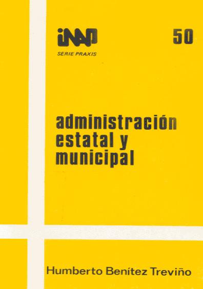 Praxis 050. Administración estatal y municipal