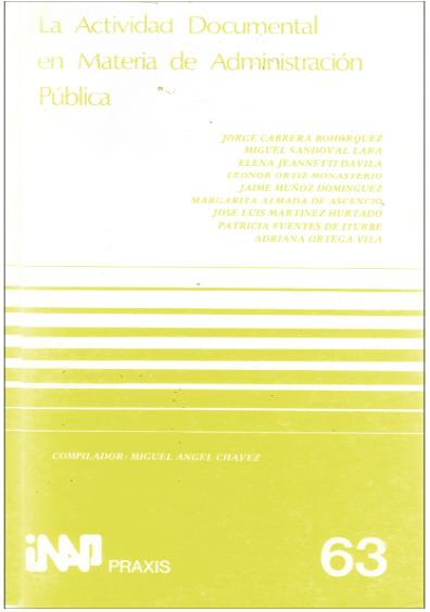 Praxis 063. La actividad documental en materia de administración pública