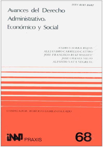 Praxis 068. Avances del derecho administrativo, económico y social
