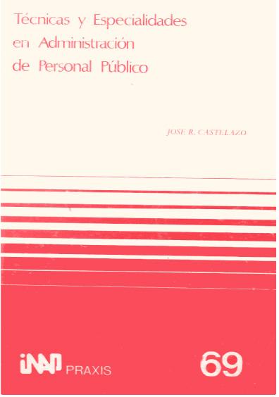 Praxis 069. Técnicas y especialidades en administración de personal público