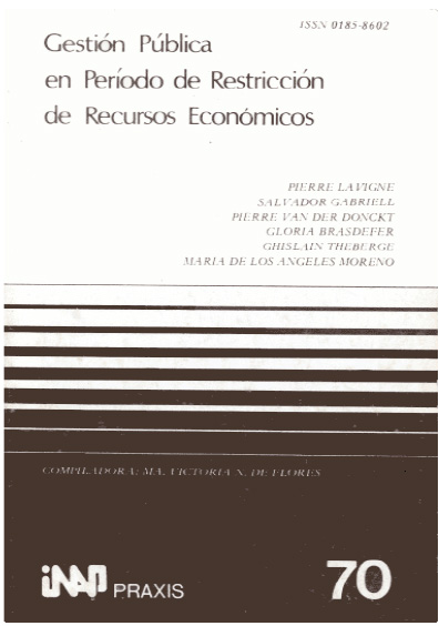 Praxis 070. Gestión pública en periodo de restricción de recursos económicos