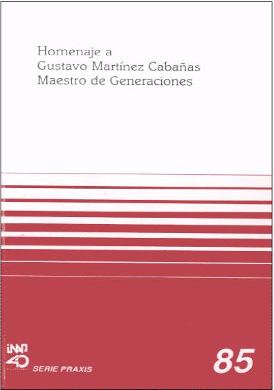 Praxis 085. Homenaje a Gustavo Martínez Cabañas. Maestro de generaciones