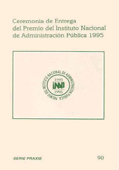 Praxis 090. Ceremonia de entrega del Premio del Instituto Nacional de Administración Pública 1995