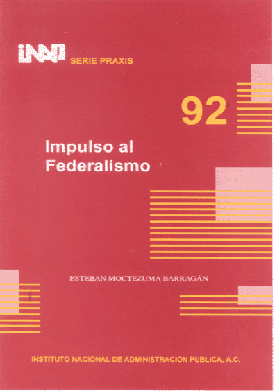 Praxis 092. Impulso al federalismo