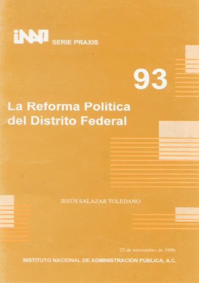Praxis 093. La reforma política del Distrito Federal