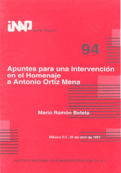 Praxis 094. Apuntes para la intervención en el homenaje a Antonio Ortiz Mena