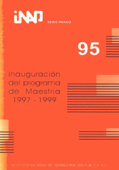Praxis 095. Inauguración del programa de maestría 1997-1999