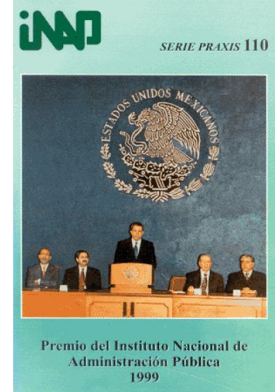 Praxis 110. Premio del Instituto Nacional de Administración Pública 1999
