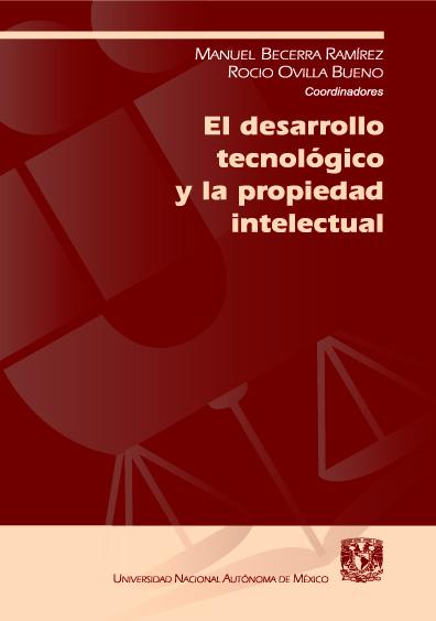 El desarrollo tecnológico y la propiedad intelectual