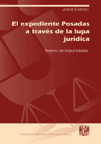 El expediente Posadas a través de la lupa jurídica. Averno de impunidades