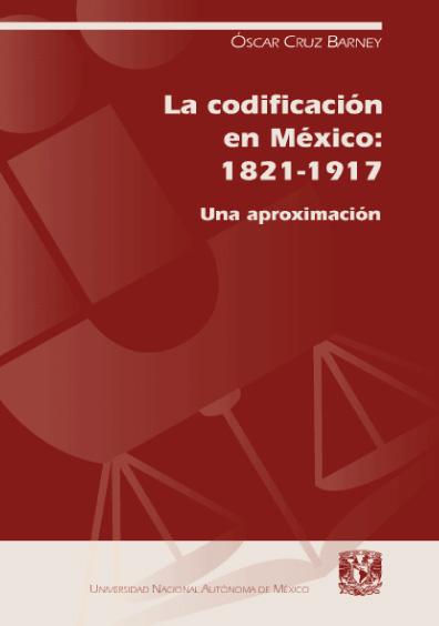 La codificación en México: 1821-1917