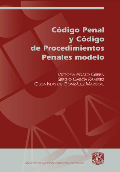 Código Penal y Código de Procedimientos Penales modelo