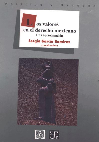 Los valores en el derecho mexicano. Una aproximación